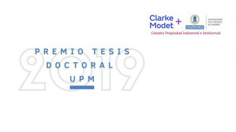 UPM Doctoral Thesis Award 2019 Industrial and Intellectual Property ClarkeModet