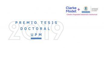 Premio Tesis Doctoral UPM 2019 Propiedad Industrial e Intelectual ClarkeModet
