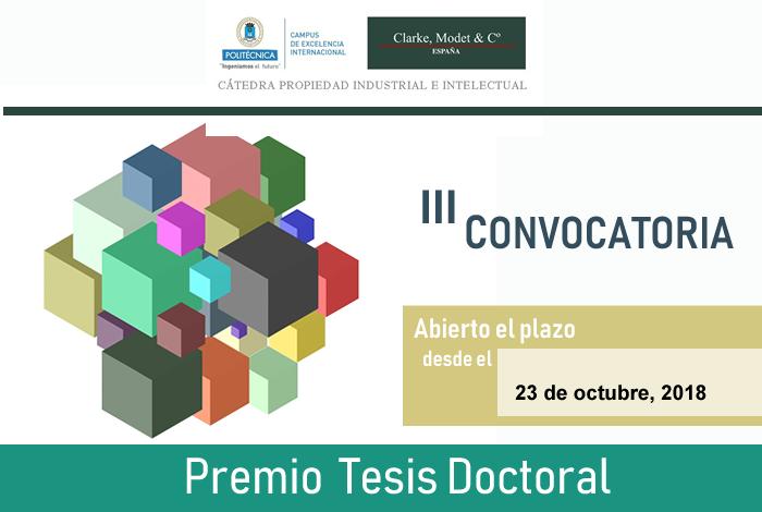 III Convocatoria Premio tesis doctoral UPM Cátedra propiedad con ClarkeModet